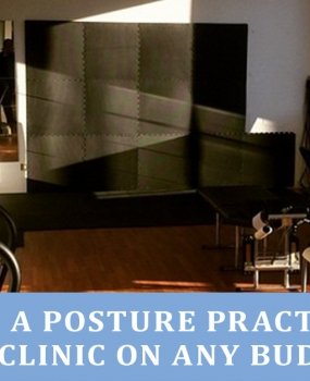 Equip Your Clinic with the 3 Most Important Postural Correction Strategies